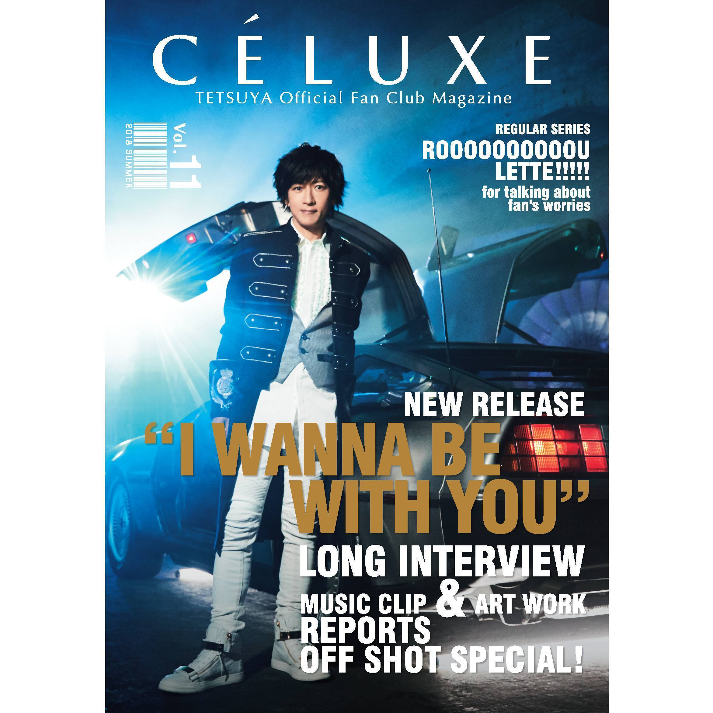TETSUYA OFFICIAL FANCLUB「CÉLUXE」会報誌 Vol.11