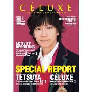 TETSUYA OFFICIAL FANCLUB「CÉLUXE」会報誌 Vol.10