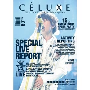 TETSUYA OFFICIAL FANCLUB「CÉLUXE」会報誌 Vol.9