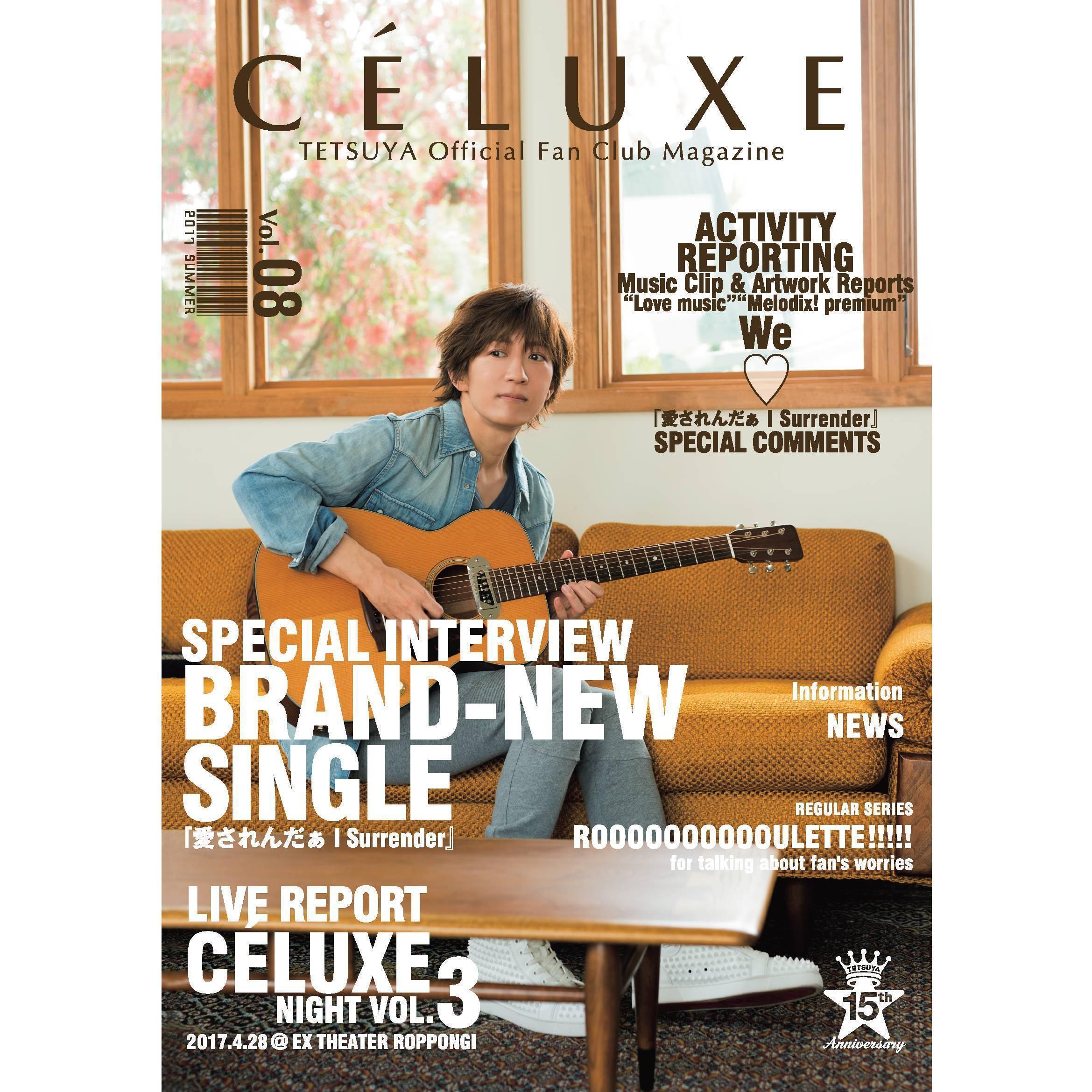 TETSUYA OFFICIAL FANCLUB「CÉLUXE」会報誌 Vol.8