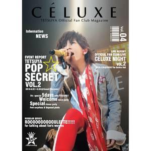 TETSUYA OFFICIAL FANCLUB「CÉLUXE」会報誌 Vol.4