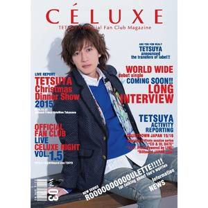 TETSUYA OFFICIAL FANCLUB「CÉLUXE」会報誌 Vol.3
