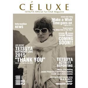 TETSUYA OFFICIAL FANCLUB「CÉLUXE」会報誌 Vol.2
