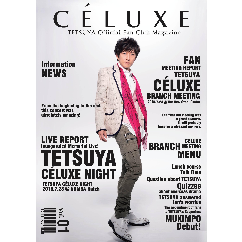 TETSUYA OFFICIAL FANCLUB「CÉLUXE」会報誌 Vol.1